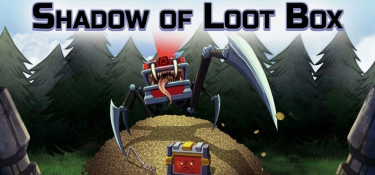Обзор Shadow of the Loot Box — а сколько стоит один выстрел?