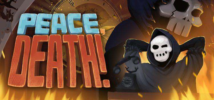 Обзор Peace, Death! — налево пойдёшь, в Ад попадёшь.